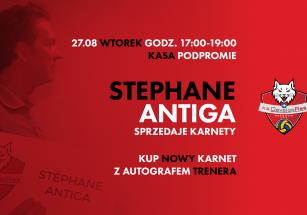 Stephane Antiga sprzedaje karnety!