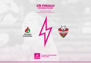 Zapowiedź 1/8 TAURON Pucharu Polski Kobiet 2021