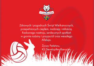 Wielkanocne życzenia od KS Developres Rzeszów!